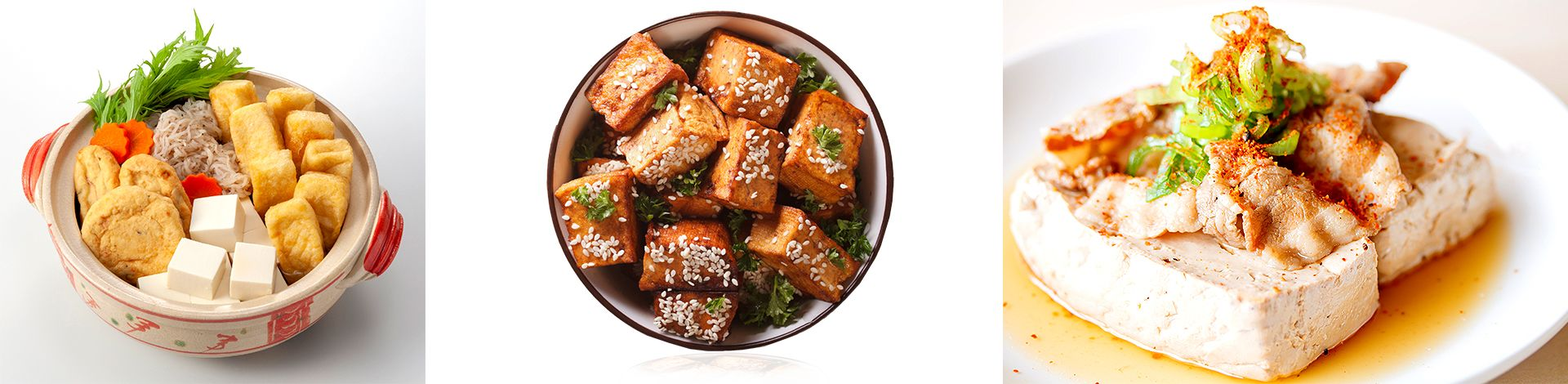 Tofu can be fried, steamed, dried.